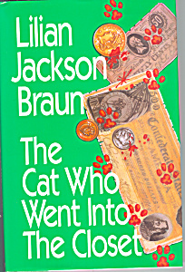 The Cat Who Went Into The Closet, Braun