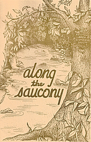 Along The Saucony, 1993 Publication Of Kutztown Pa Area