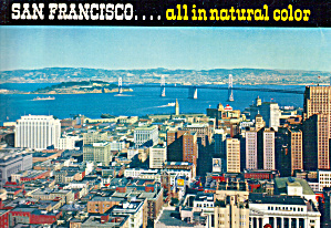 San Francisco... All Innatural Color.
