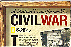 A Nation Transformed By Civil War