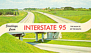 Interstate 95 Main Street Of The South Postcard P29000