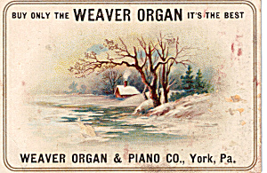 Weaver Organ & Piano Co Trade Card