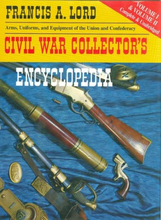 Civil War Collector's Encyclopedia